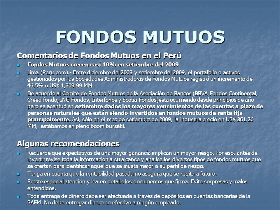 FONDOS MUTUOS Comentarios de Fondos Mutuos en el Perú