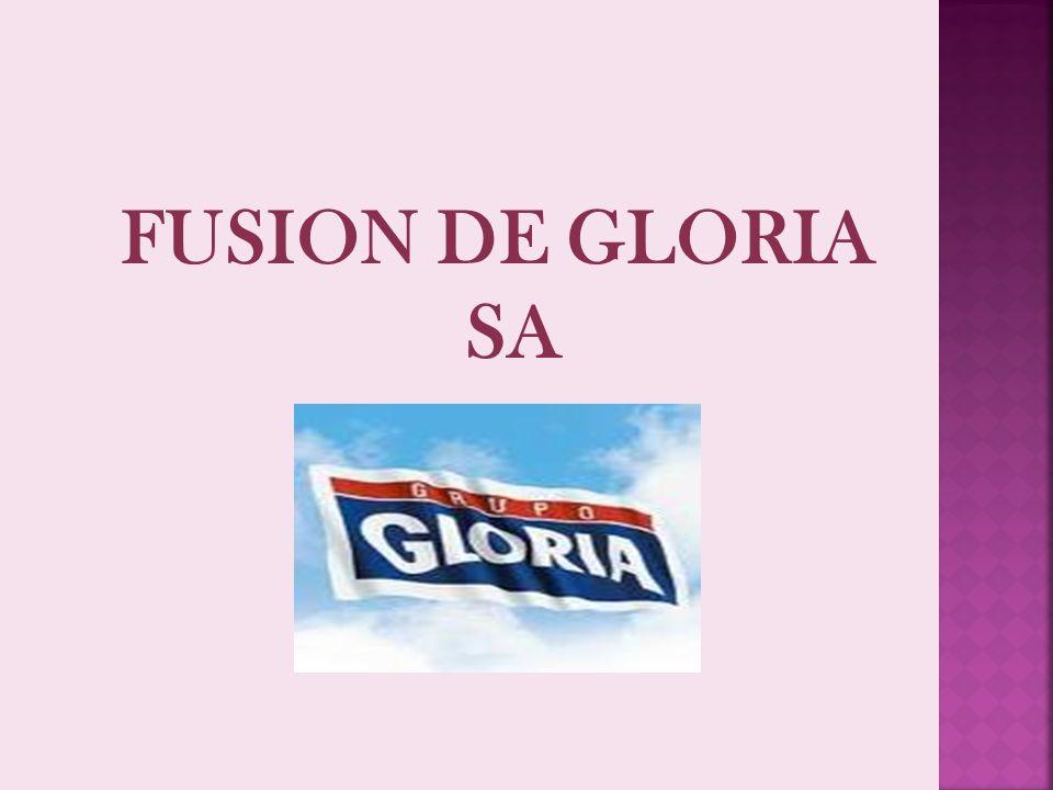 FUSION DE GLORIA SA