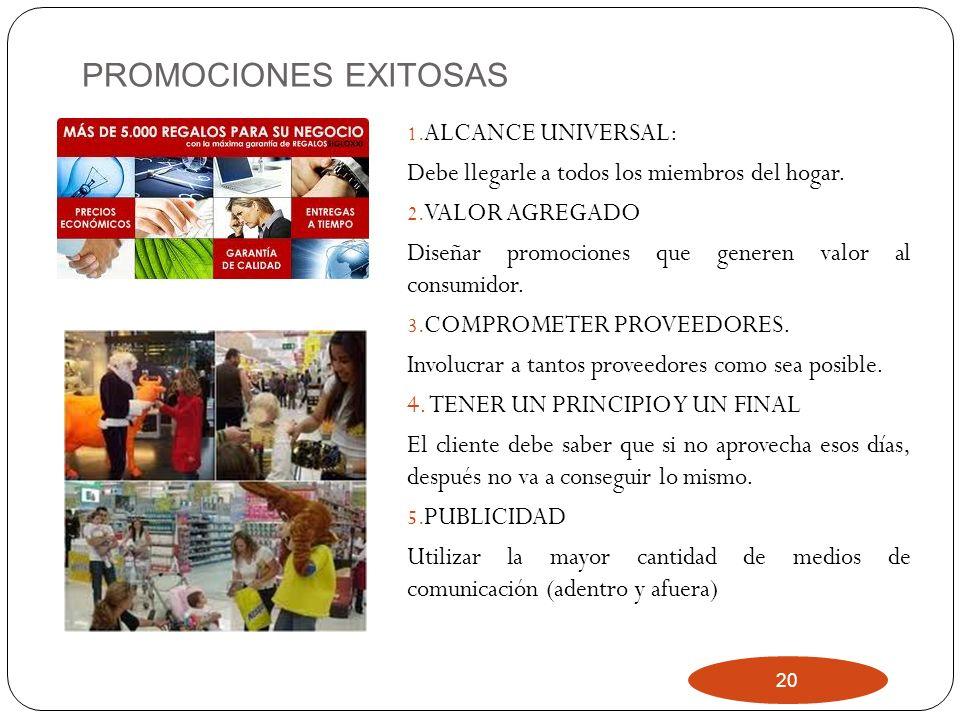 PROMOCIONES EXITOSAS ALCANCE UNIVERSAL: