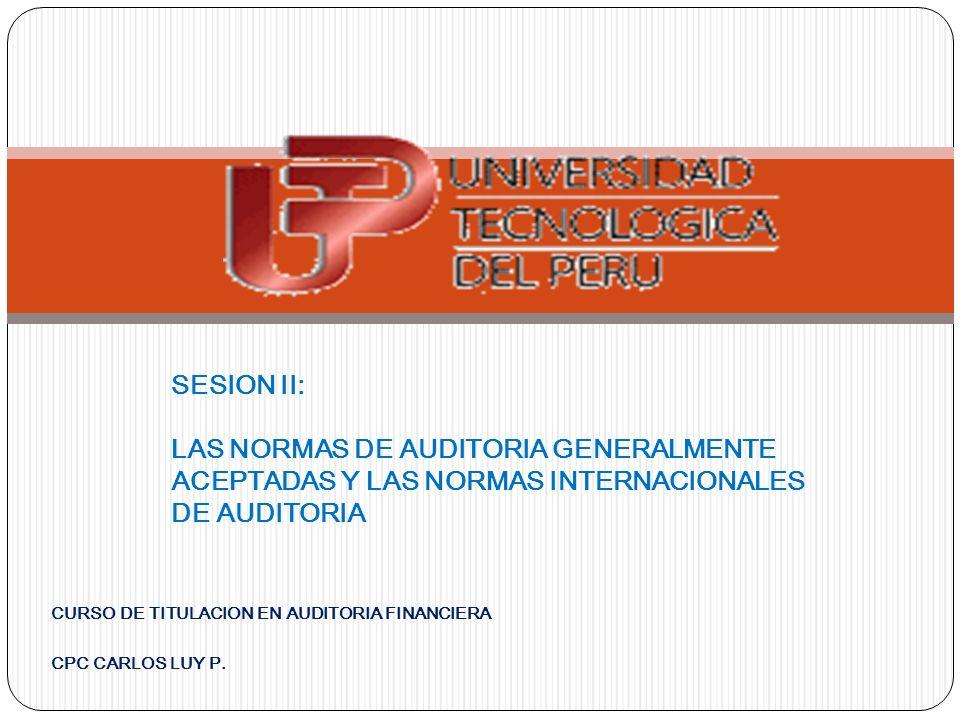 CURSO DE TITULACION EN AUDITORIA FINANCIERA CPC CARLOS LUY P.