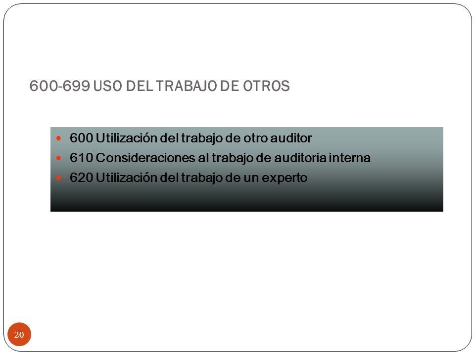 600-699 USO DEL TRABAJO DE OTROS