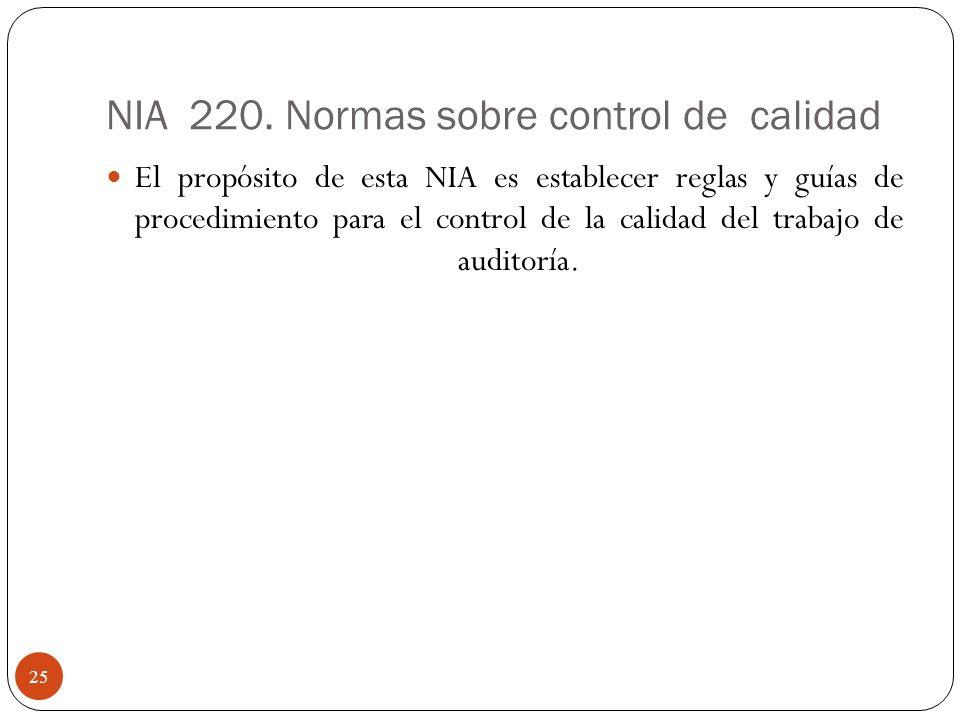 NIA 220. Normas sobre control de calidad