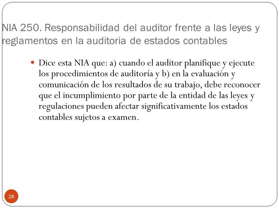 NIA 250. Responsabilidad del auditor frente a las leyes y reglamentos en la auditoria de estados contables