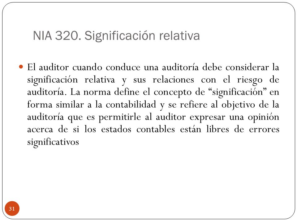 NIA 320. Significación relativa