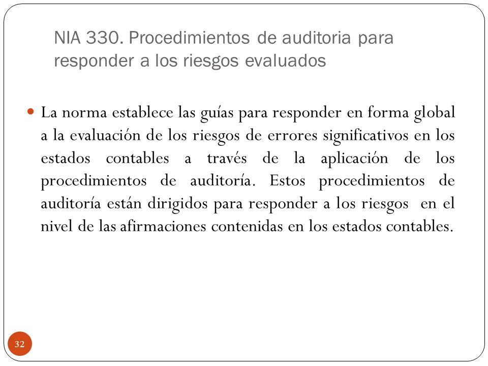 NIA 330. Procedimientos de auditoria para responder a los riesgos evaluados