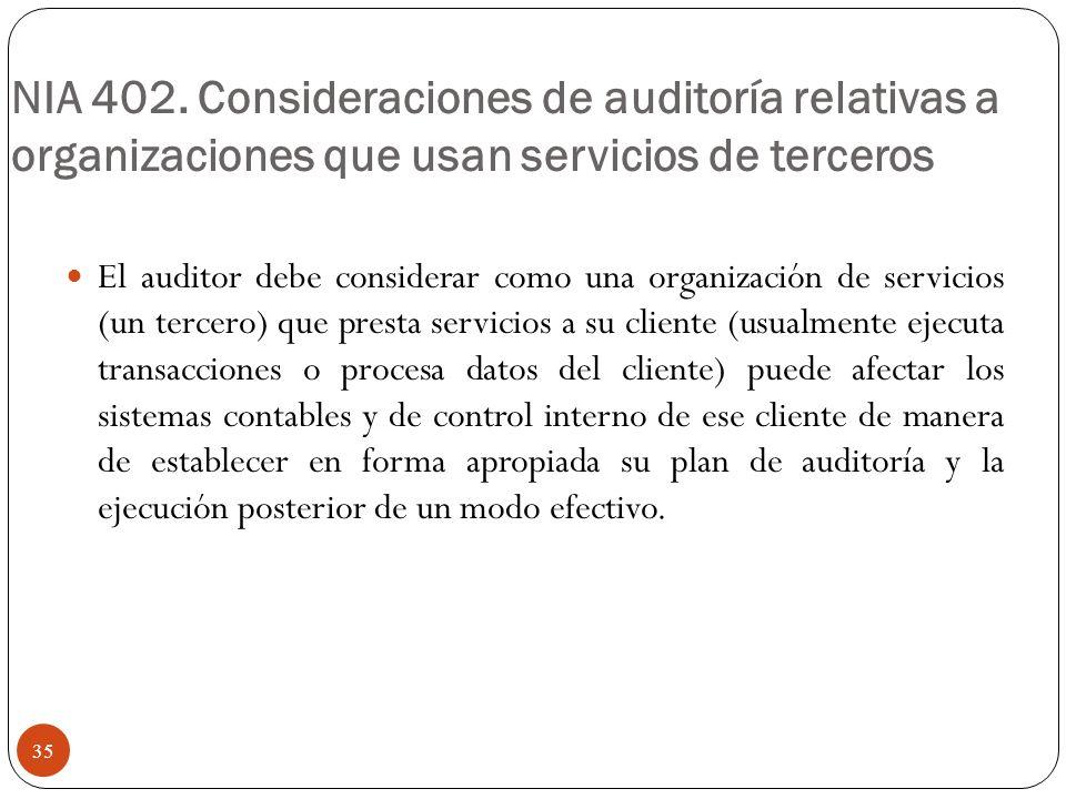 NIA 402. Consideraciones de auditoría relativas a organizaciones que usan servicios de terceros