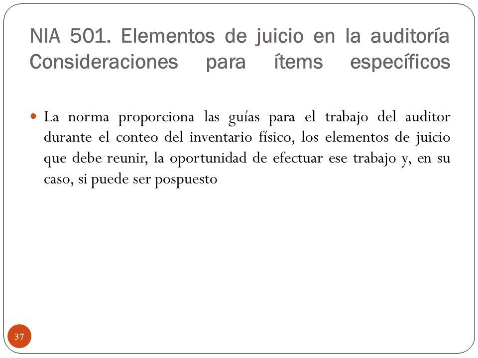 NIA 501. Elementos de juicio en la auditoría Consideraciones para ítems específicos