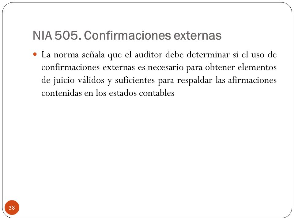 NIA 505. Confirmaciones externas