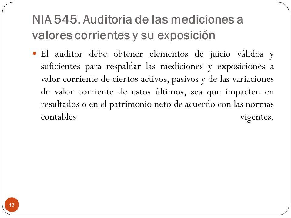 NIA 545. Auditoria de las mediciones a valores corrientes y su exposición