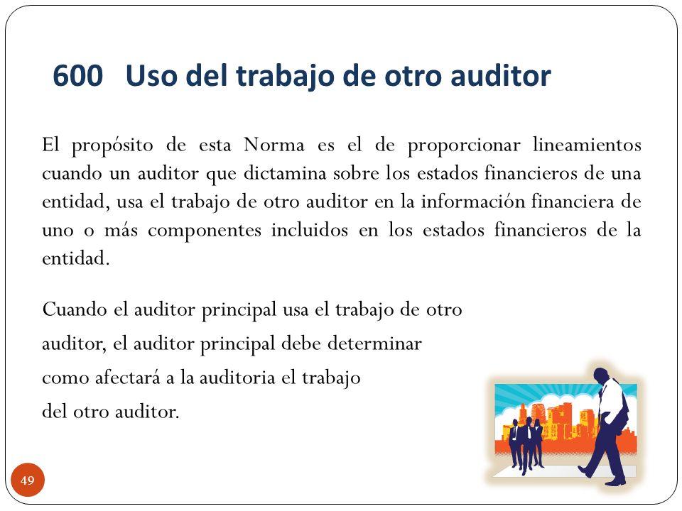 600 Uso del trabajo de otro auditor