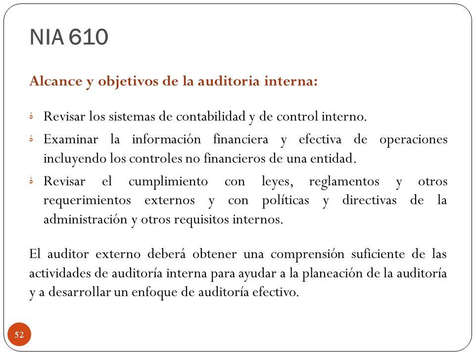 NIA 610 Alcance y objetivos de la auditoria interna: