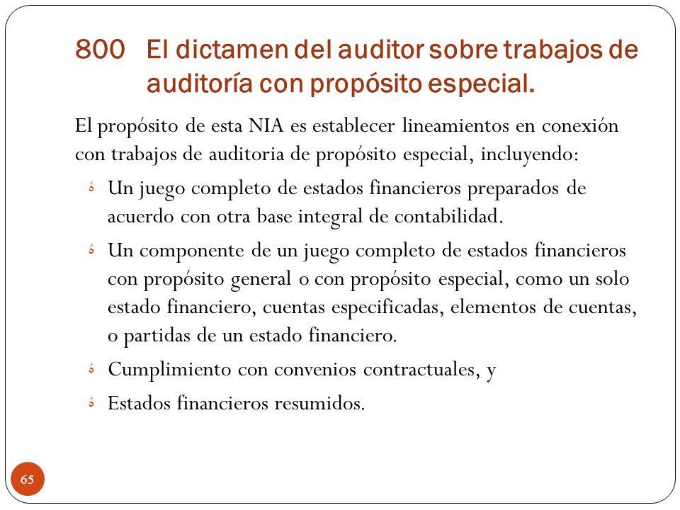 800 El dictamen del auditor sobre trabajos de auditoría con propósito especial.