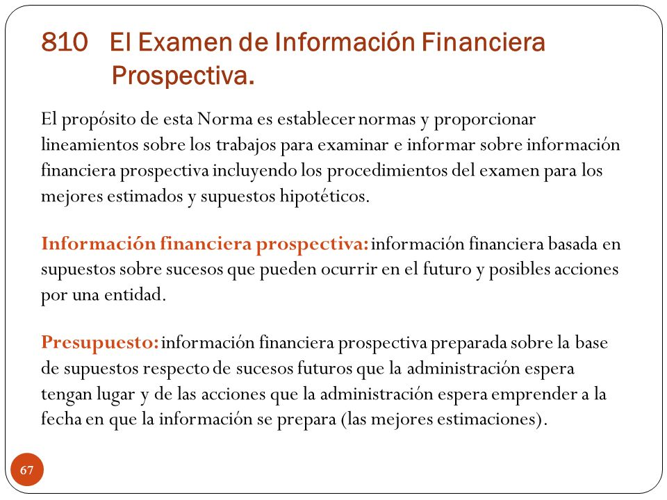 810 El Examen de Información Financiera Prospectiva.