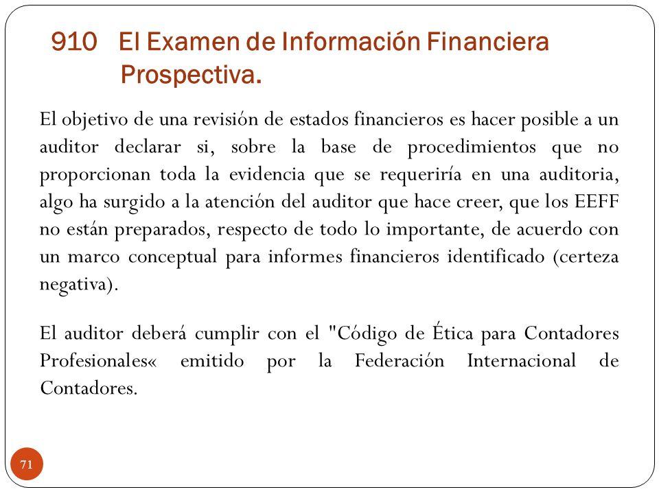 910 El Examen de Información Financiera Prospectiva.