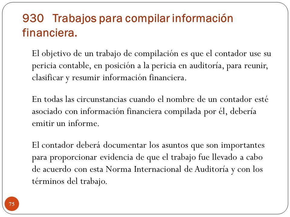 930 Trabajos para compilar información financiera.