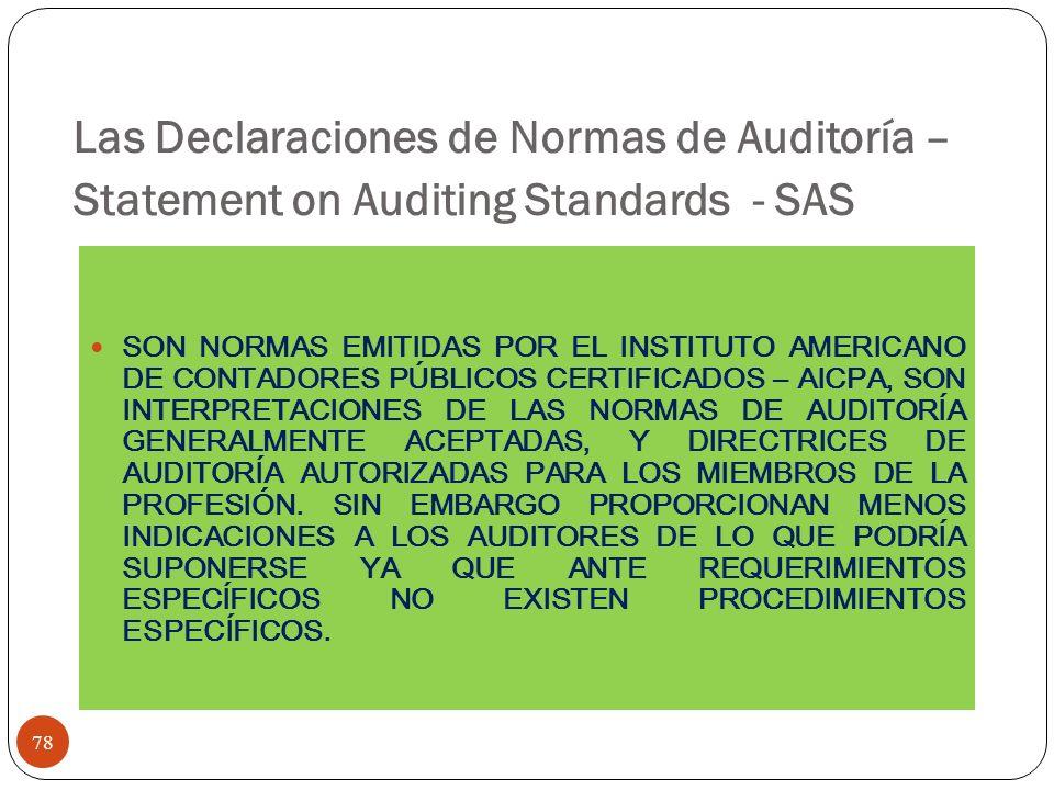 Las Declaraciones de Normas de Auditoría – Statement on Auditing Standards - SAS