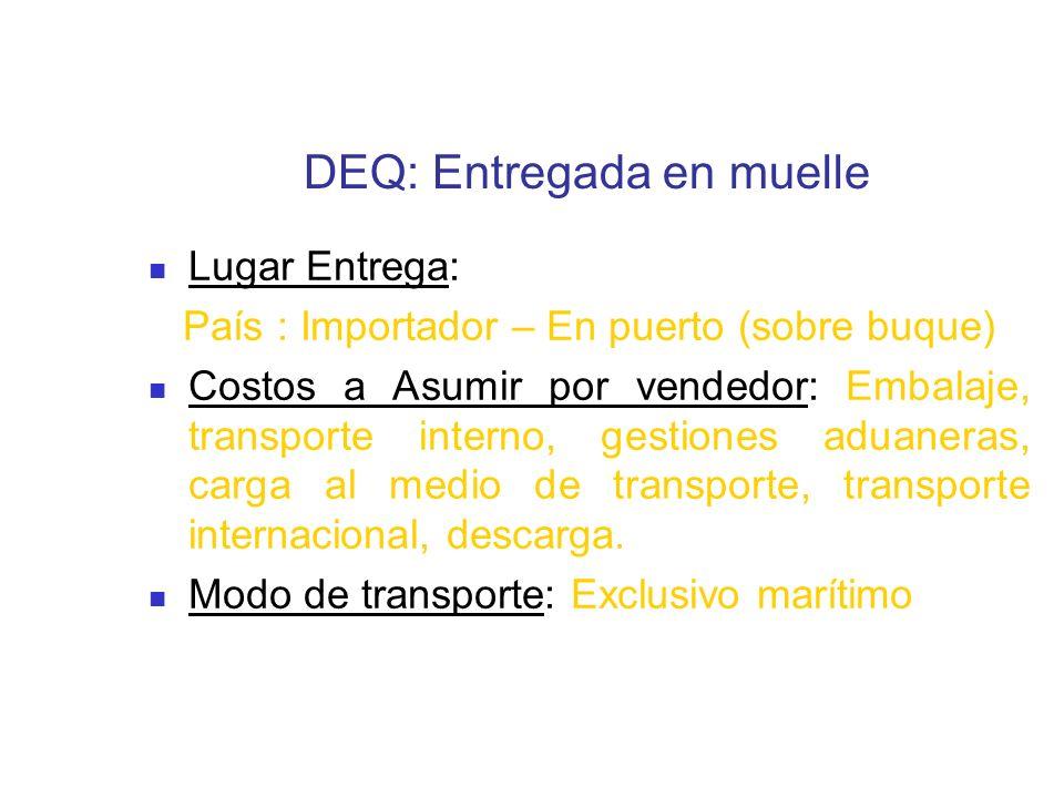 DEQ: Entregada en muelle