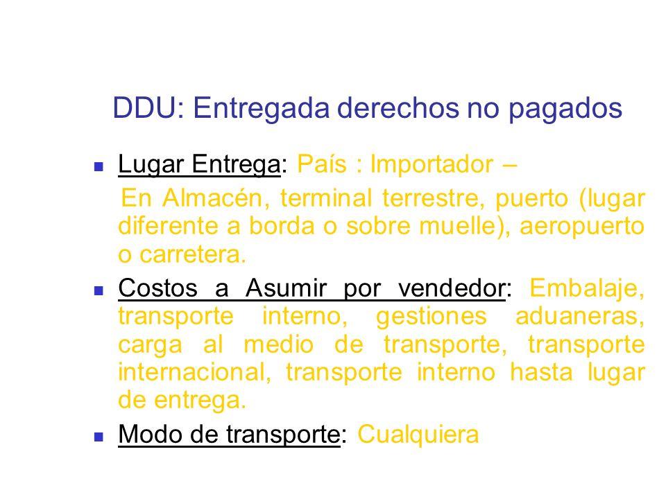 DDU: Entregada derechos no pagados