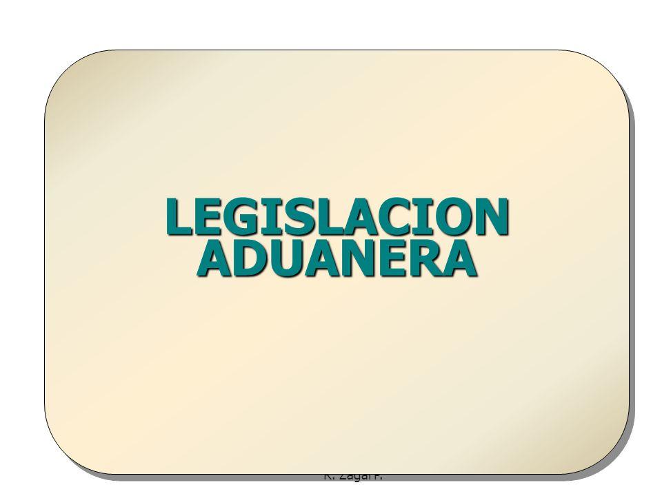 LEGISLACION ADUANERA R. Zagal P.