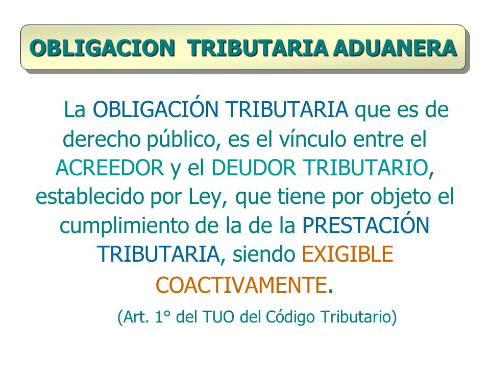 OBLIGACION TRIBUTARIA ADUANERA