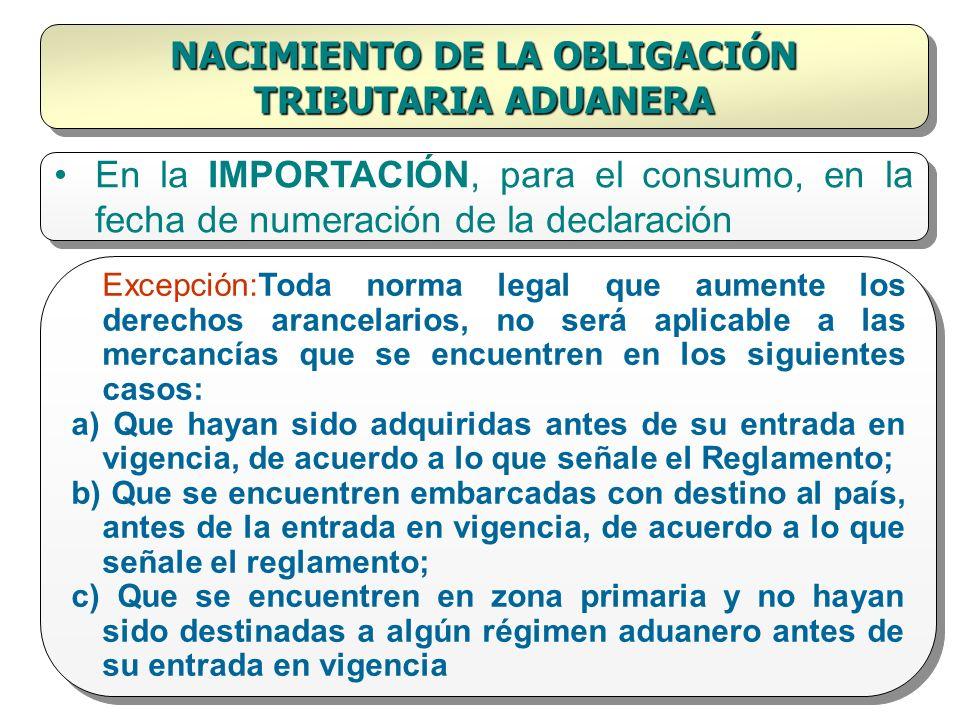 NACIMIENTO DE LA OBLIGACIÓN TRIBUTARIA ADUANERA