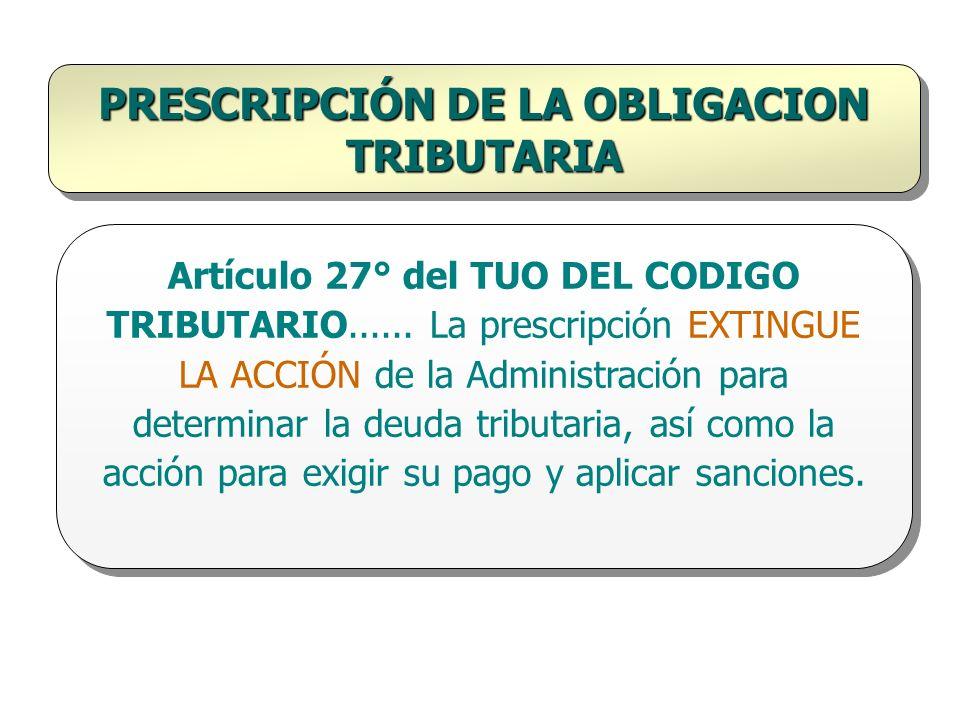 PRESCRIPCIÓN DE LA OBLIGACION TRIBUTARIA