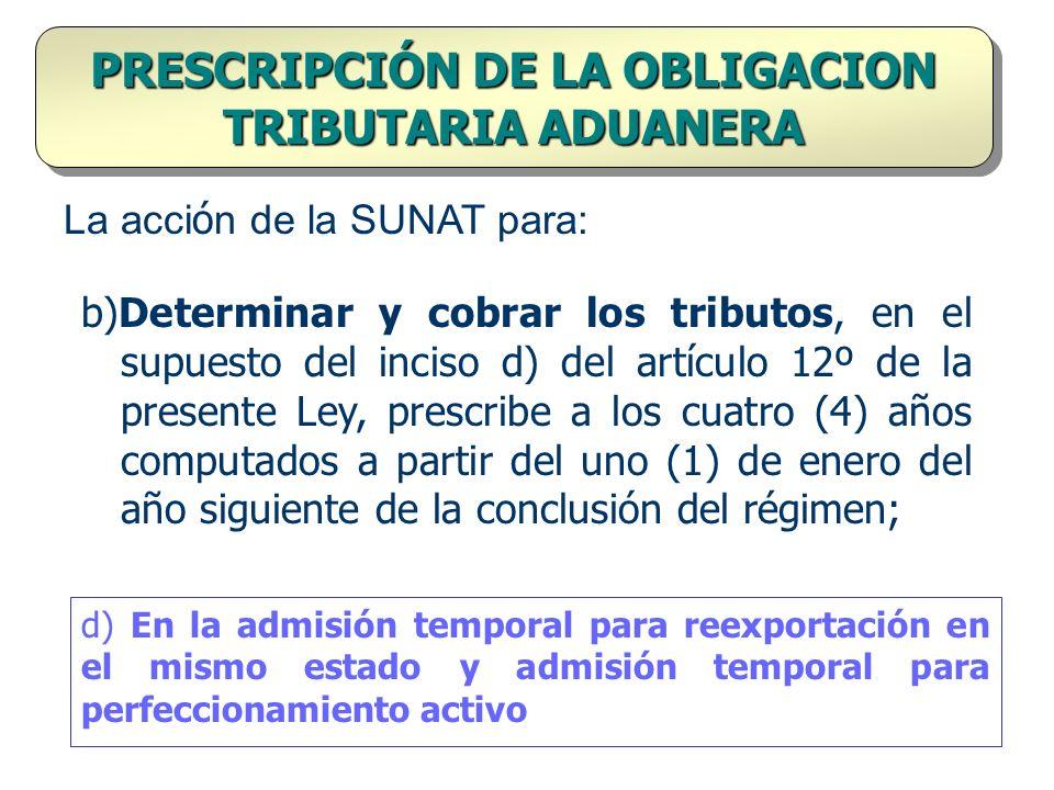 PRESCRIPCIÓN DE LA OBLIGACION TRIBUTARIA ADUANERA