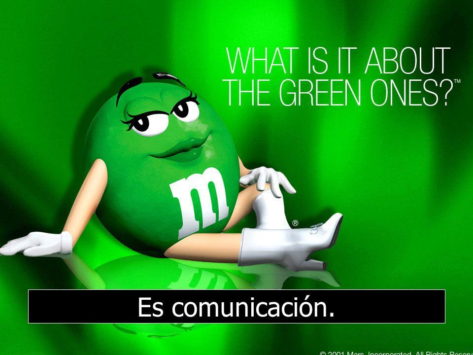 Es comunicación.