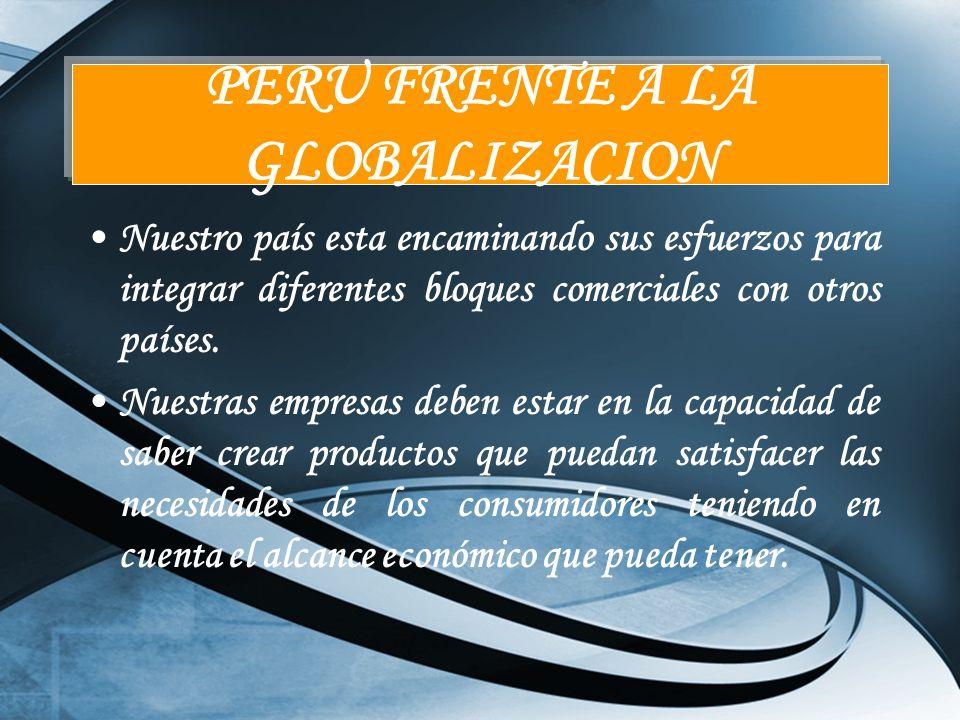 PERU FRENTE A LA GLOBALIZACION