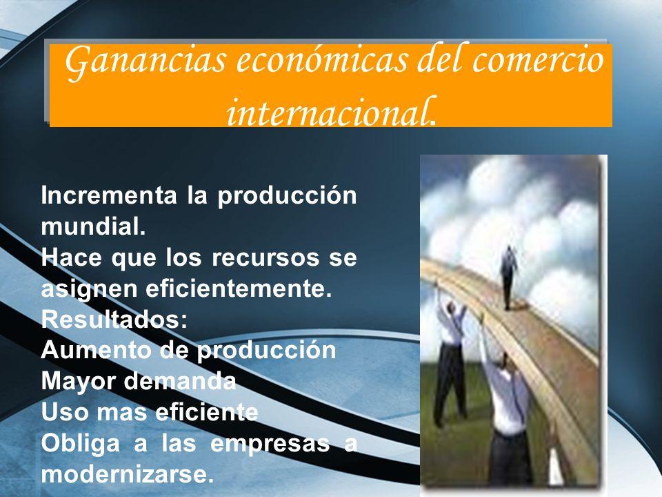 Ganancias económicas del comercio internacional.