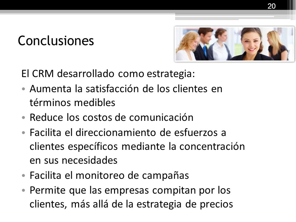 Conclusiones El CRM desarrollado como estrategia: