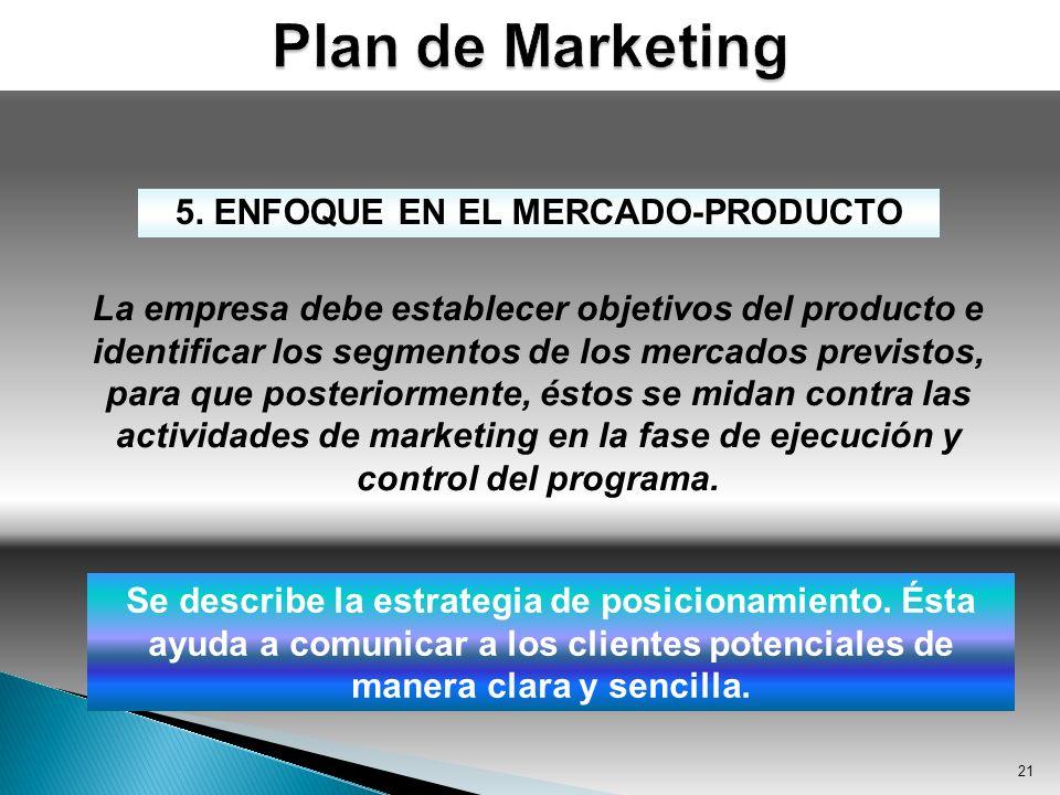 5. ENFOQUE EN EL MERCADO-PRODUCTO