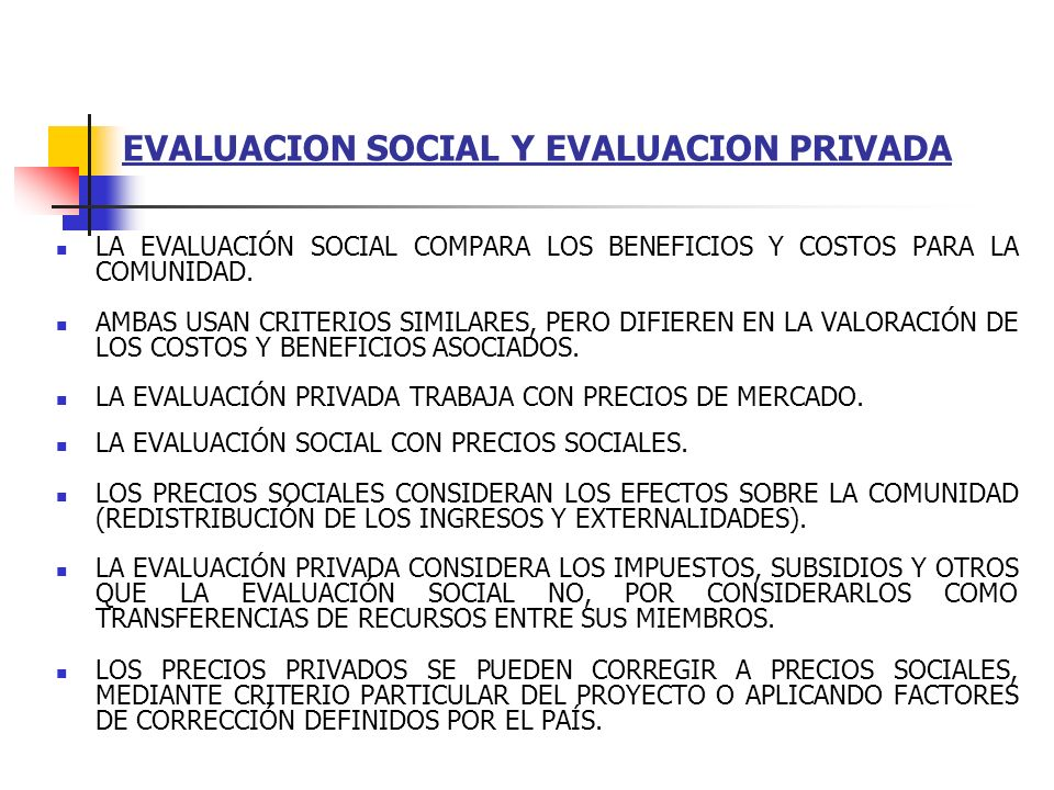 EVALUACION SOCIAL Y EVALUACION PRIVADA