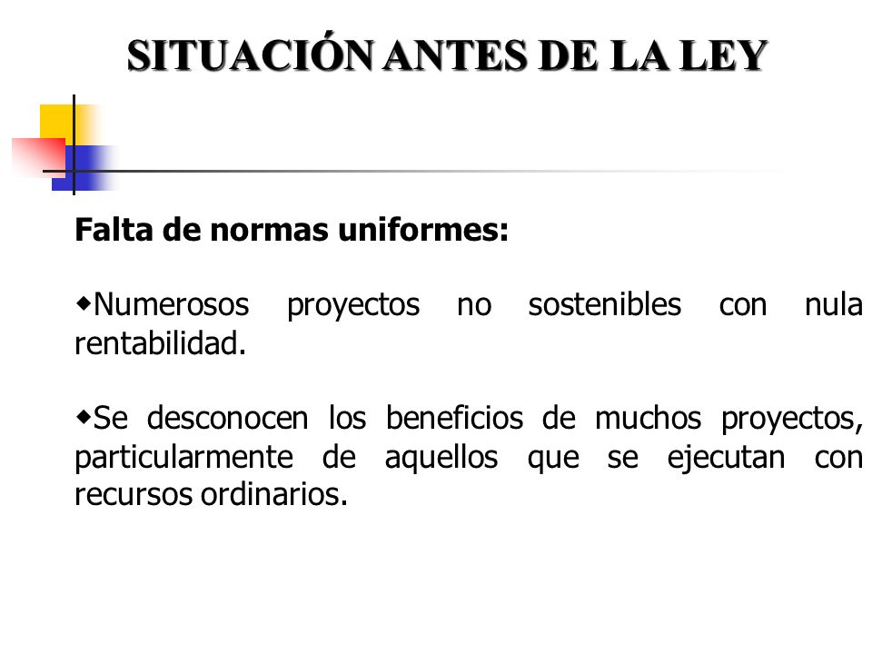 SITUACIÓN ANTES DE LA LEY