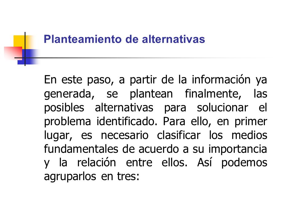 Planteamiento de alternativas