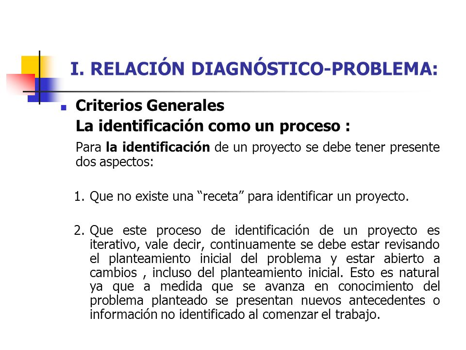I. RELACIÓN DIAGNÓSTICO-PROBLEMA: