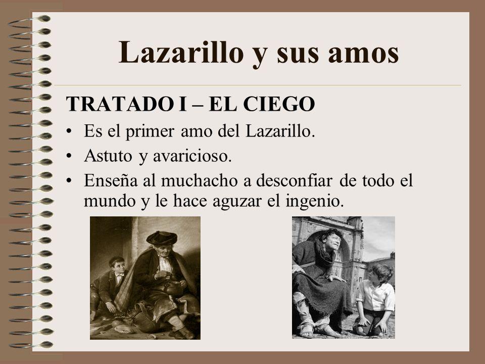Lazarillo y sus amos TRATADO I – EL CIEGO