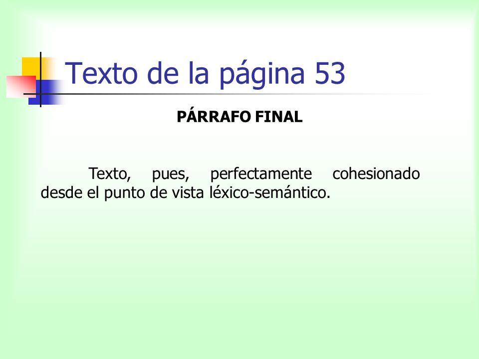 Texto de la página 53 PÁRRAFO FINAL