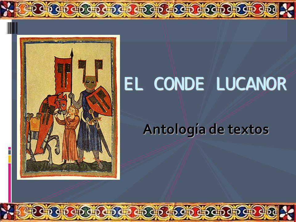 EL CONDE LUCANOR Antología de textos