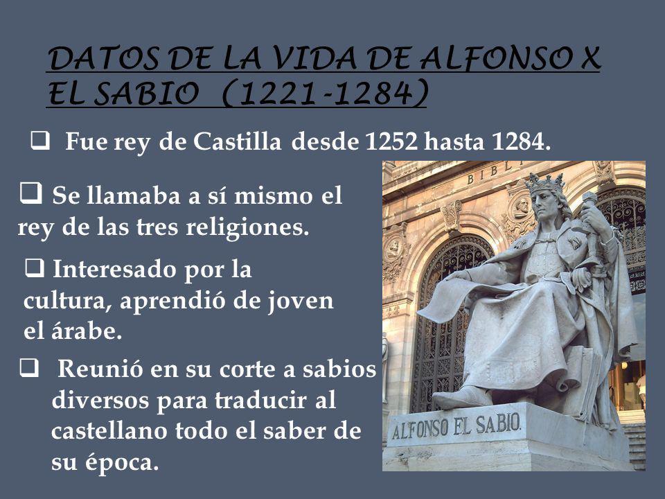DATOS DE LA VIDA DE ALFONSO X EL SABIO (1221-1284)