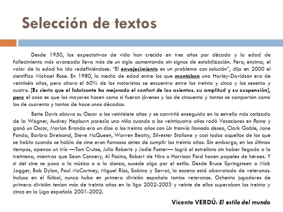 Selección de textos Vicente VERDÚ: El estilo del mundo