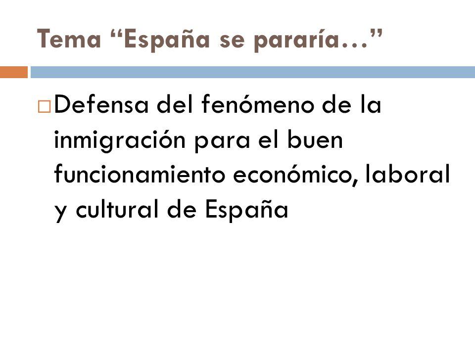 Tema España se pararía…
