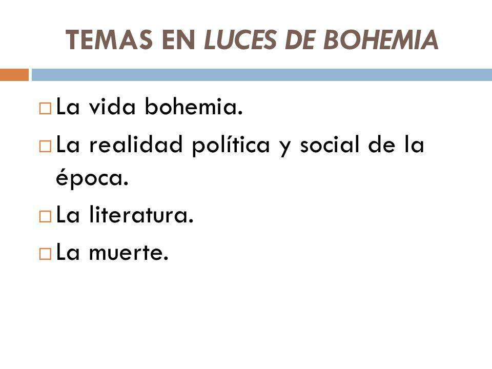 TEMAS EN LUCES DE BOHEMIA