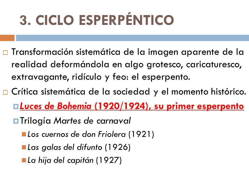 3. CICLO ESPERPÉNTICO
