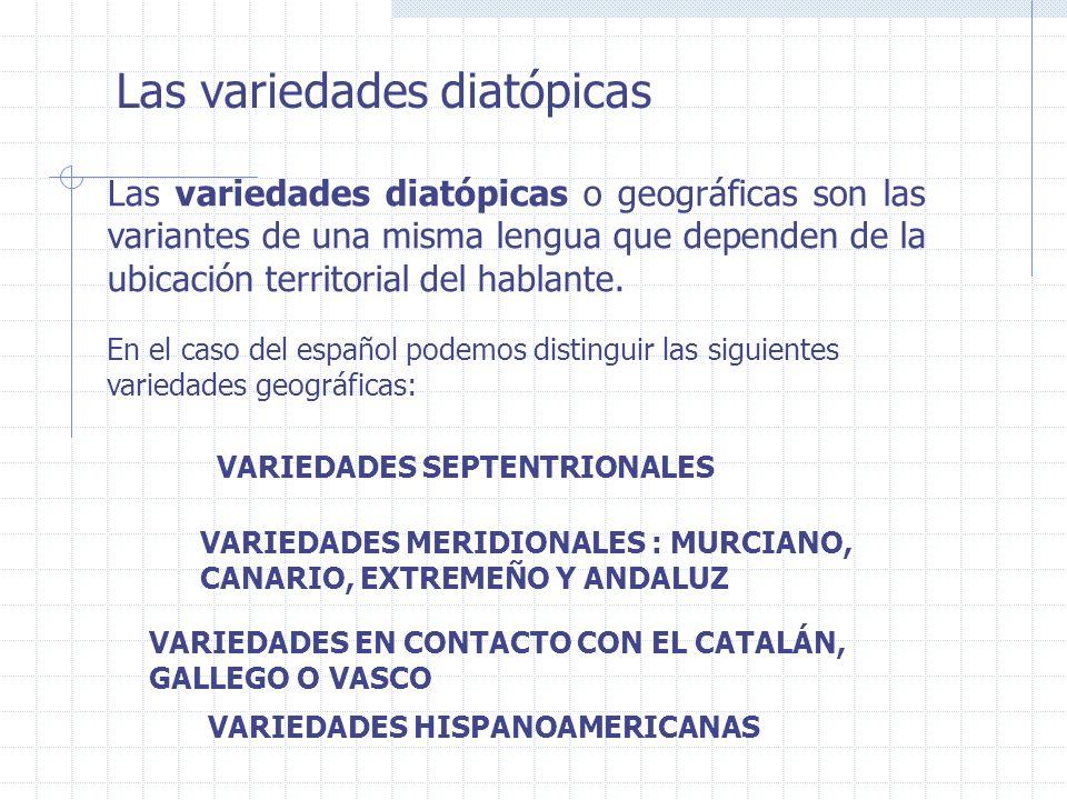 Las variedades diatópicas