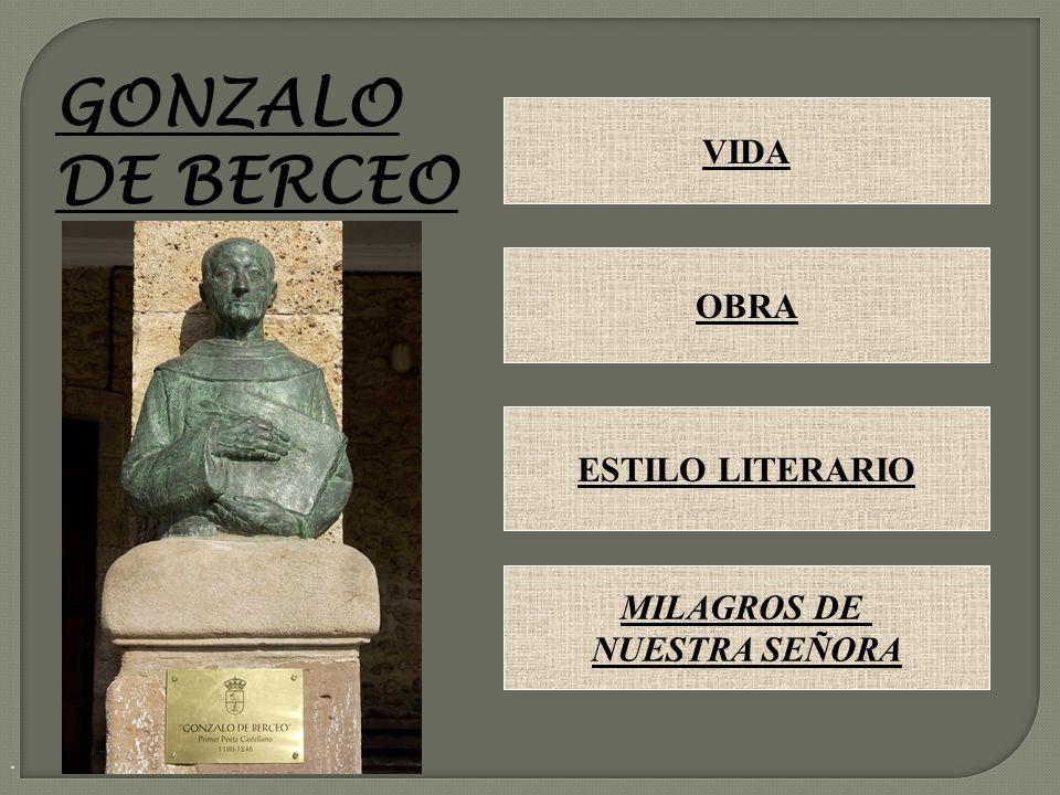GONZALO DE BERCEO VIDA OBRA ESTILO LITERARIO MILAGROS DE
