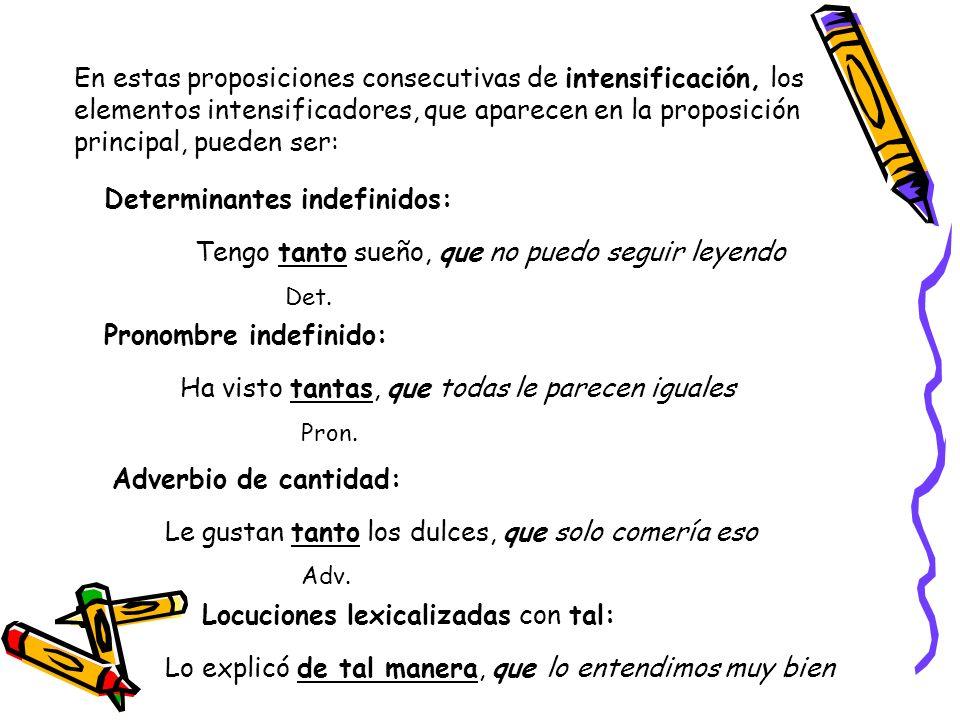 Determinantes indefinidos:
