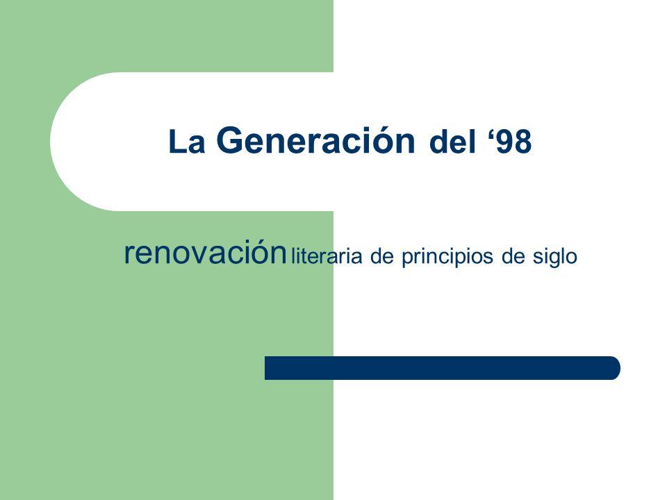 La Generación del '98 renovación literaria de principios de siglo