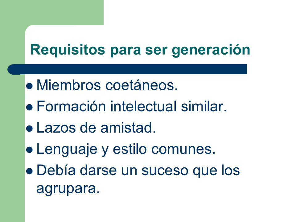 Requisitos para ser generación