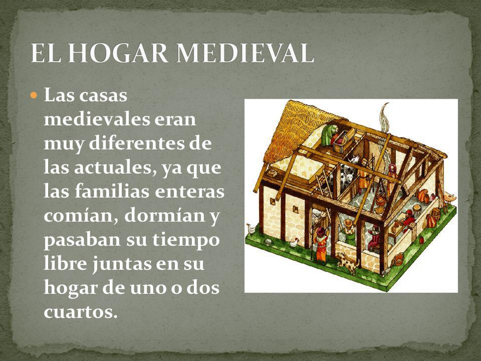 EL HOGAR MEDIEVAL
